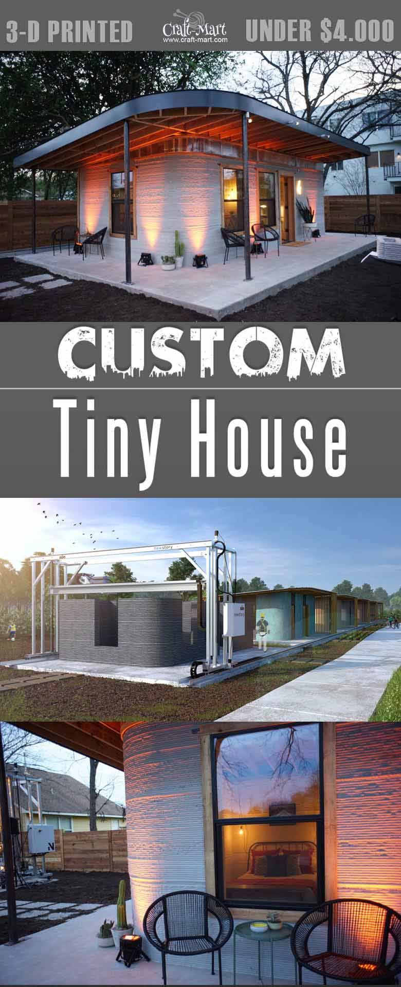 3-d printed custom tiny house that you can afford! Some tiny houses are 100% sustainable and do NOT need any utilities besides internet! Some are DIY and you can request custom features from most of the tiny home builders.
