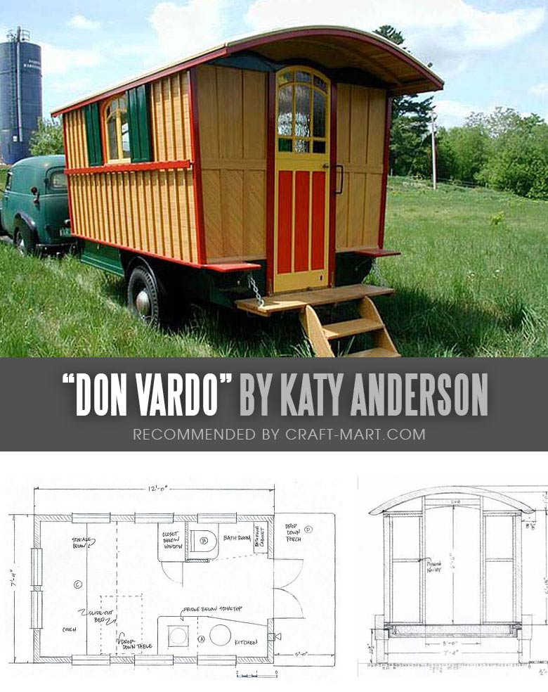 Tiny House Trailer - Don Vardo Tiny Wagon-House by Katy Anderson - One of the 17 Best Custom Tiny House Trailers and Kits with Plans, the most affordable tiny houses on wheels. You can order a shell to be built or build it yourself using this mobile tiny house plans saving thousands of dollars. #tinyhouse #tinyhouseplans #minimalism #diy