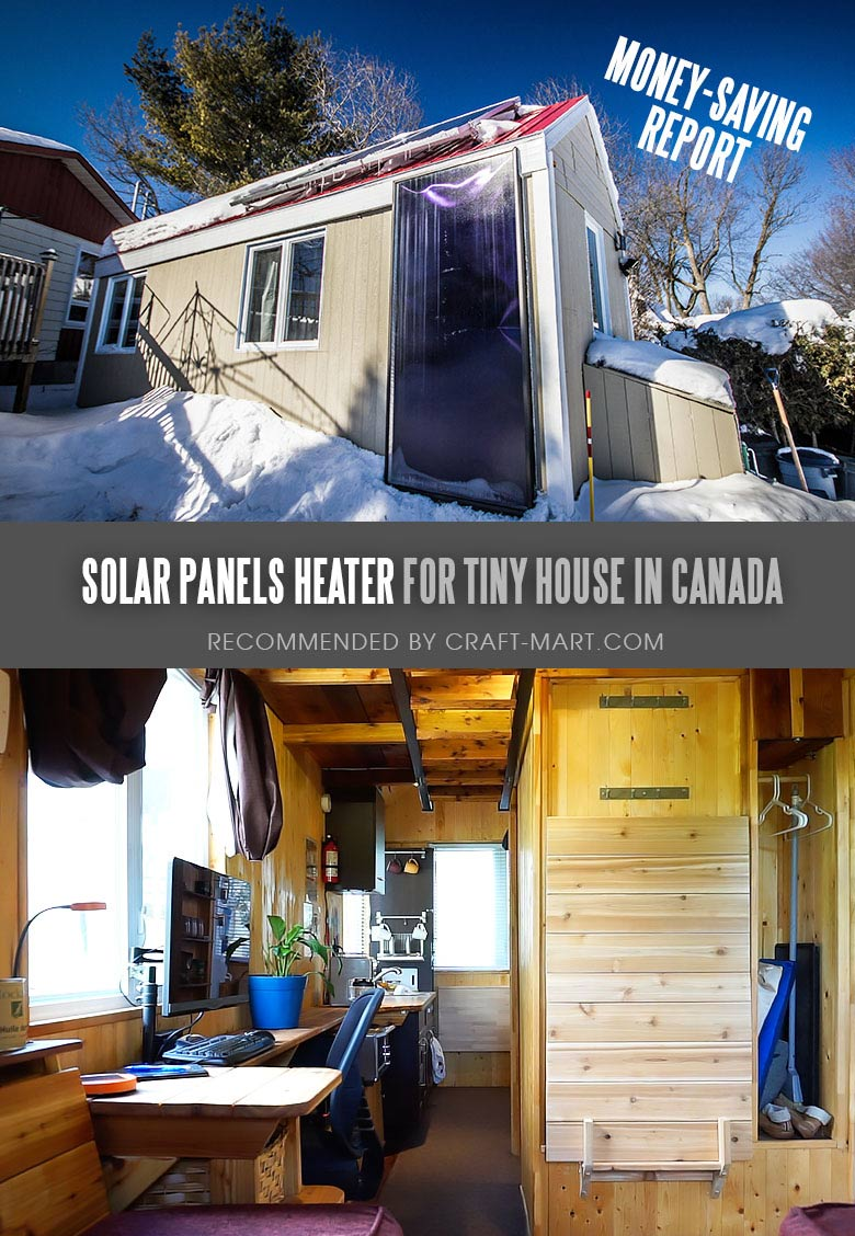 Living in a Tiny House Heated with Free Solar Power in Canada - learn how this young guy is saving a lot of money on heating during cold winters!