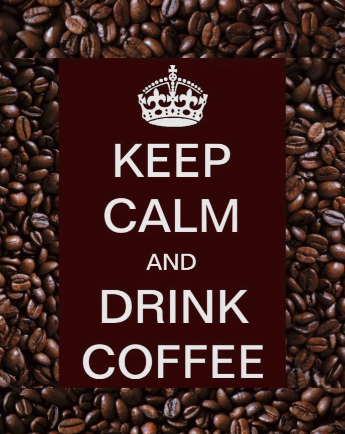keep calm and drink coffee poster with coffee beans