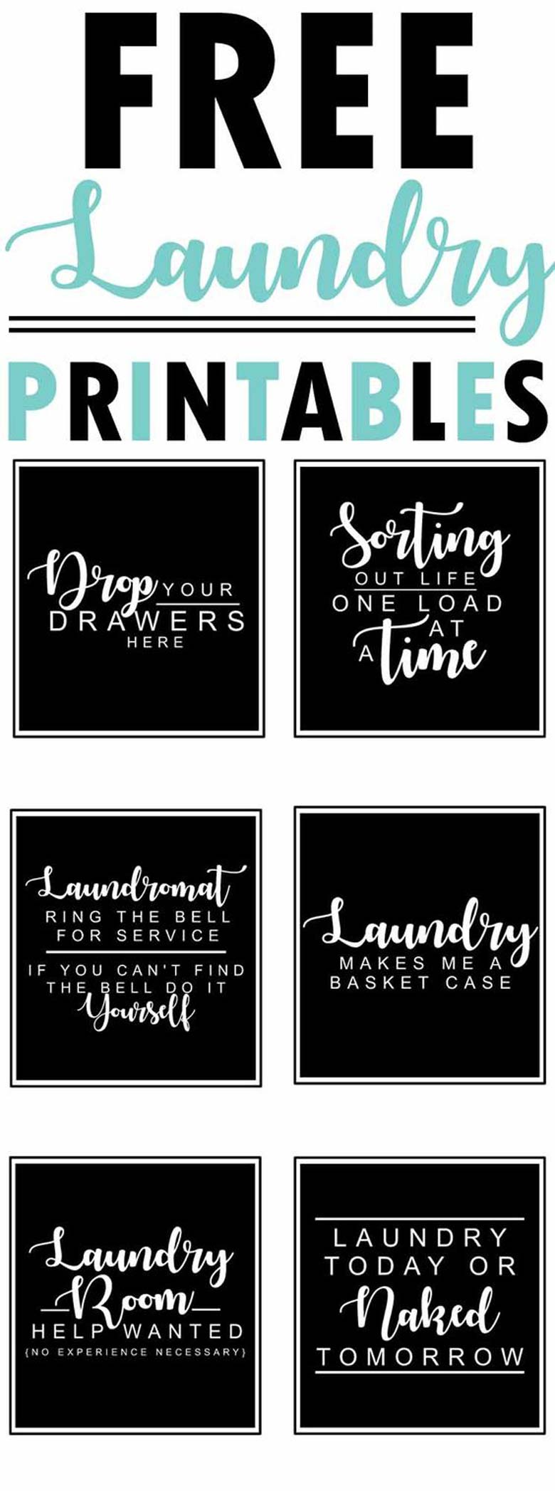 6 free farmhouse-style black and white laundry room printables with funny quotes and sayings - collection by craft-mart #freeprintables #modernfarmhousedecor #funnylaundryroomprintables #funnyquotes4laundryroom #freeblackandwhiteprintables
