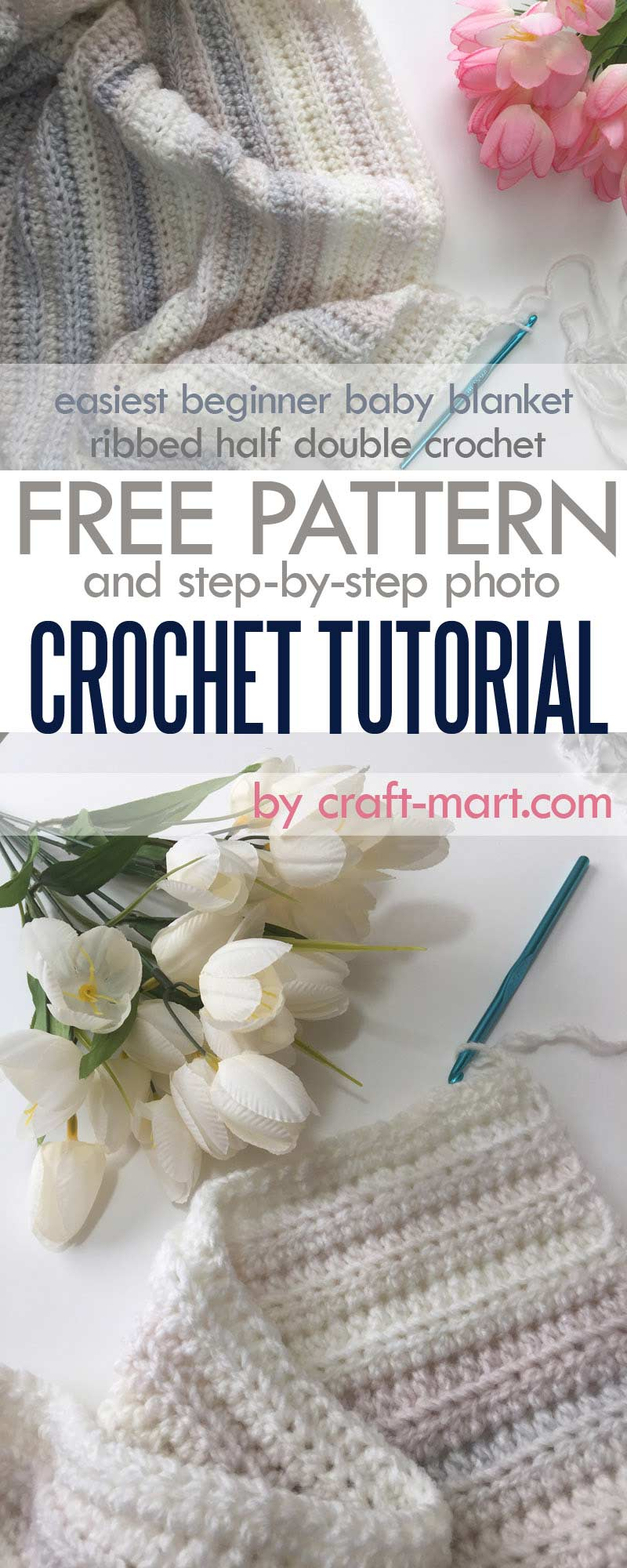 Ribbed half double crochet easiest beginner crochet baby blanket free pattern and step-by-step tutorial