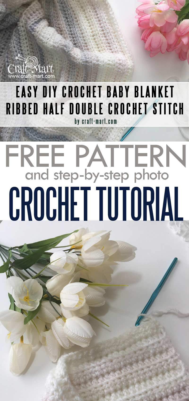 crochet baby blanket patterns using Ribbed Half Double Crochet stitch