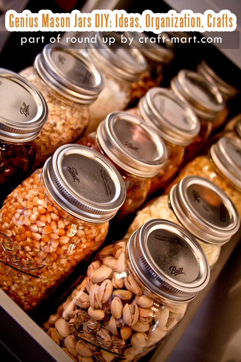 Genius Mason Jars DIY: Ideas, Organization, Crafts collection by craft-mart.com Mason Jar Pantry Organization #masonjarsdiy #diyprojects #masonjarsorganization #masonjarspantry