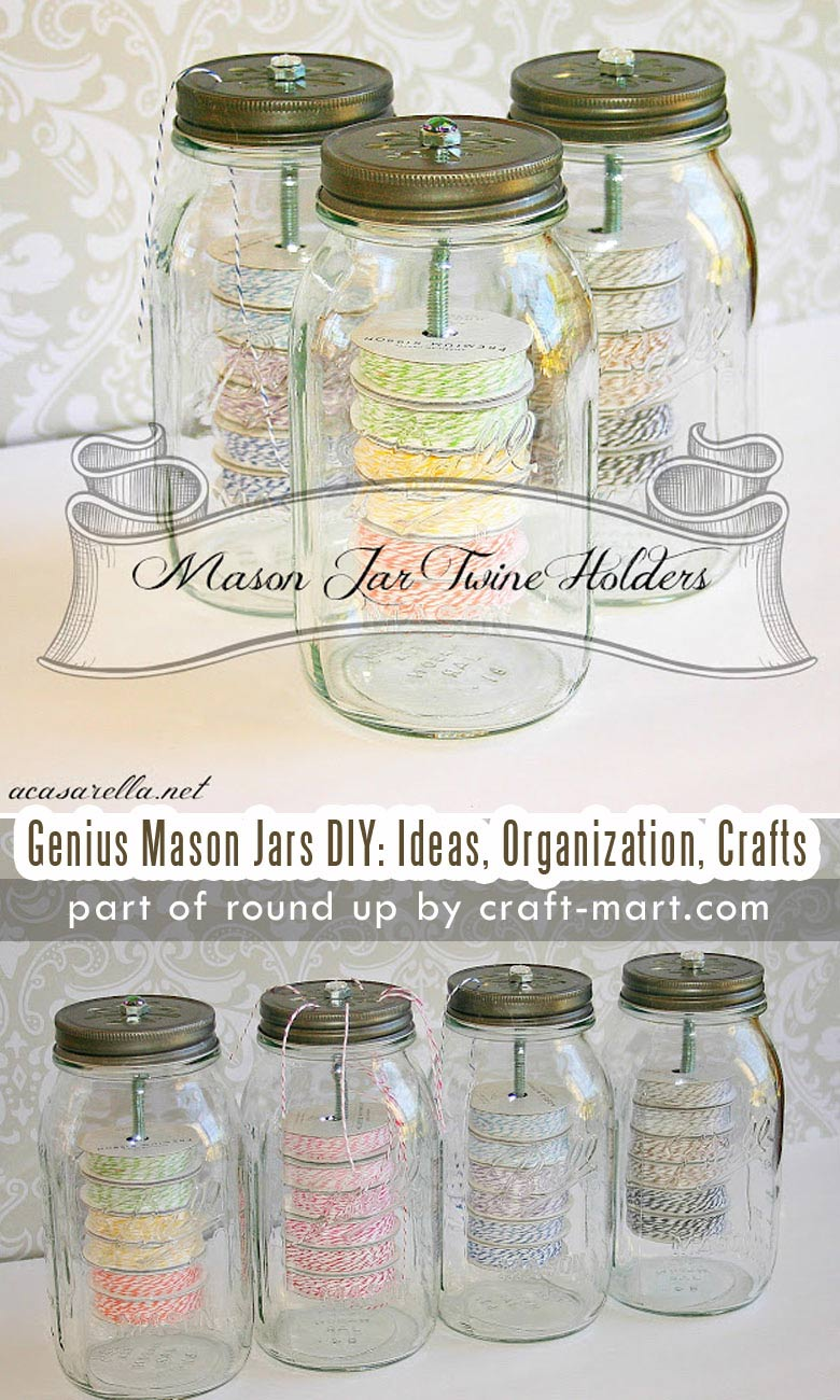 Genius Mason Jars DIY: Ideas, Organization, Crafts collection by craft-mart.com Mason Jar DIY Twine Organizer for Craft Room #masonjars #masonjarsdiy #diyprojects #masonjarsorganization