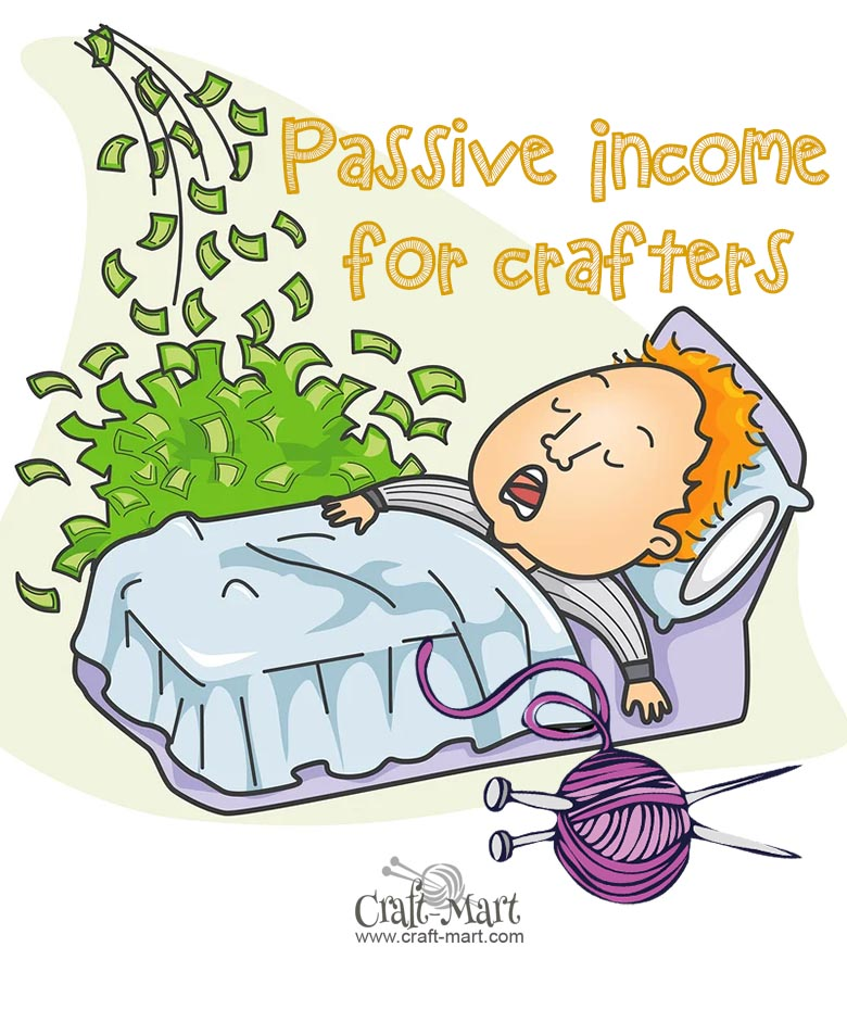 ideas for passive income for crafty people