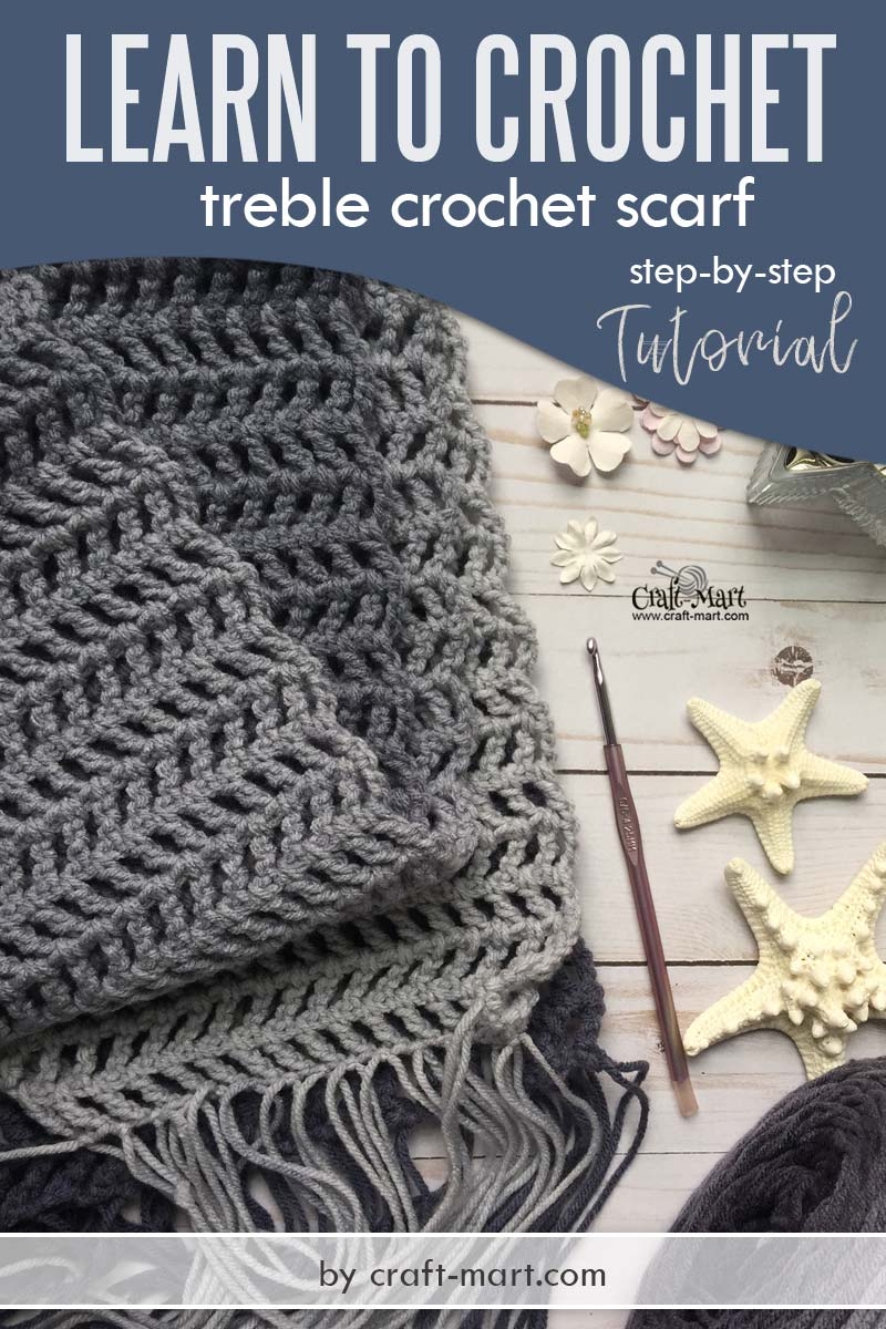 Learn to crochet fast treble crochet scarf - step-by-step tutorial and free unique crochet scarf pattern for beginners by craft-mart #fastcrochetscarf #learntocrochet #treblecrochetpattern #triplecrochetpattern #fasttreblecrochetscarf #uniquecrochetscarfpattern #lacycrochetscarfpattern #moderncrochetscarf