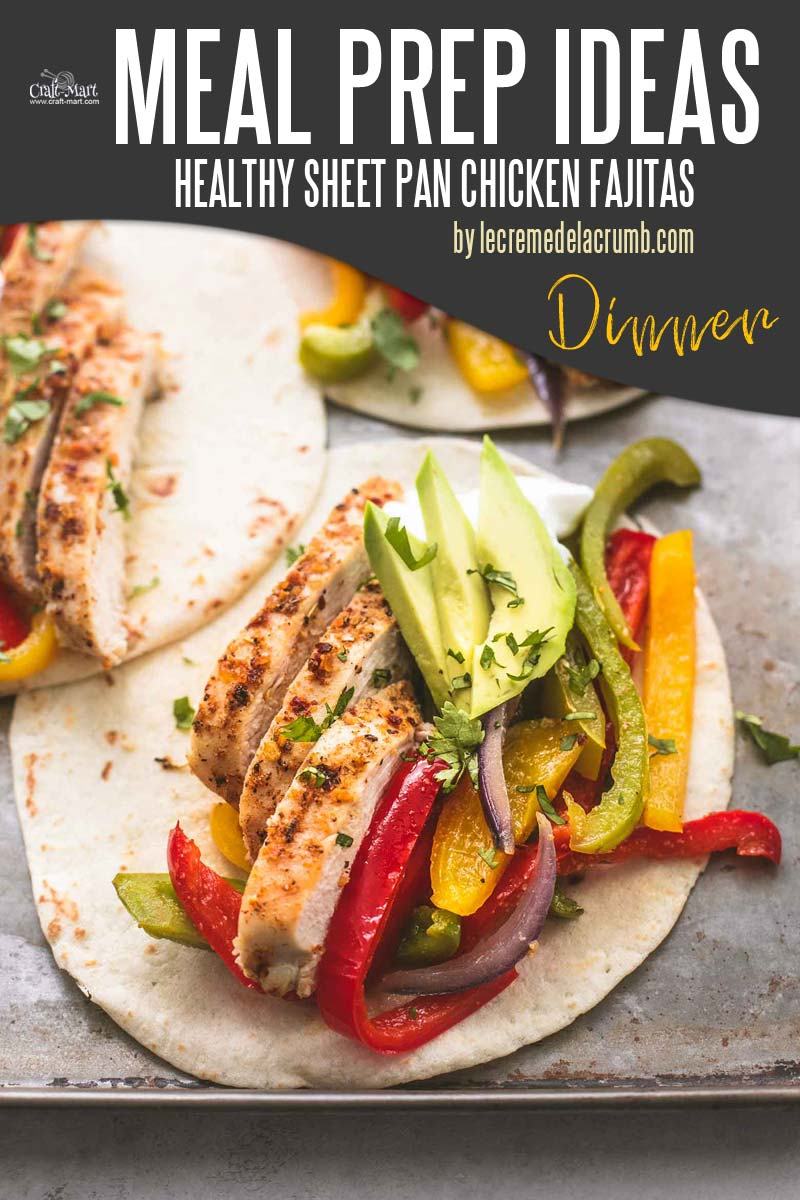 Easy and Healthy Dinner Meal Prep Ideas that will save you time and money - Juicy Tex-Mex seasoned chicken is cooked with onions and bell peppers and then served with tortillas, guacamole, and sour cream. #easymealprepideas #healthymealprepideas #mealprep #mealpreprecipes