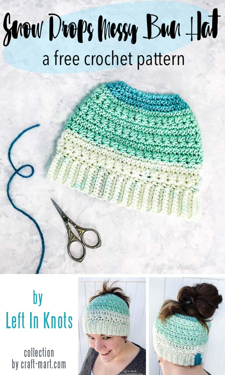 Learn to crochet a messy bun hat with 12 free patterns and tutorials - Crochet Snow Drops Messy Bun Hat by Left In Knots #messybunhat #messybunbeanie #messybunhatpattern #freepatternmessybunhat #messybunbeaniecrochet