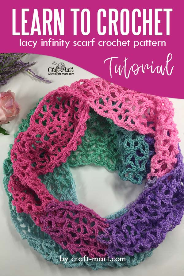 Learn to crochet lacy spring-time infinity scarf with our FREE PATTERN and step-by-step tutorial