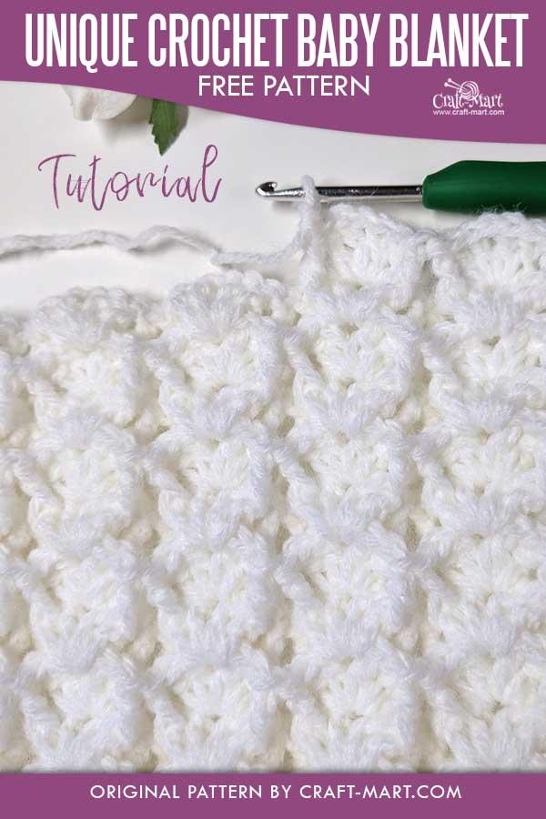 Unique Crochet Baby Blanket Pattern