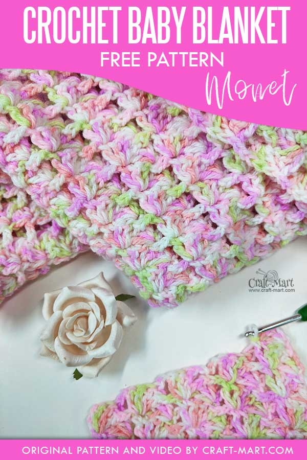 Crochet Baby Blanket Pattern 'Monet'