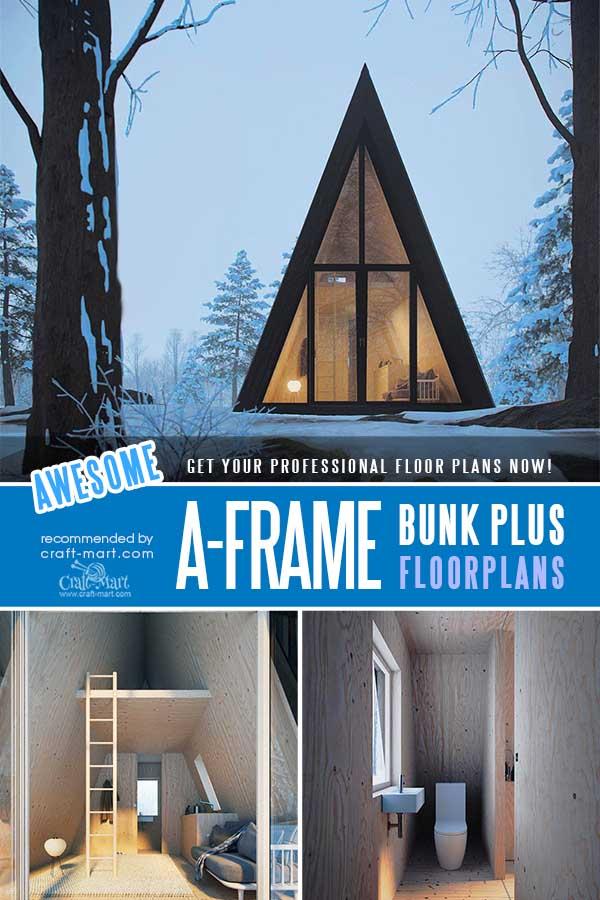 A-Frame Bunk Plus Cabin floorplans