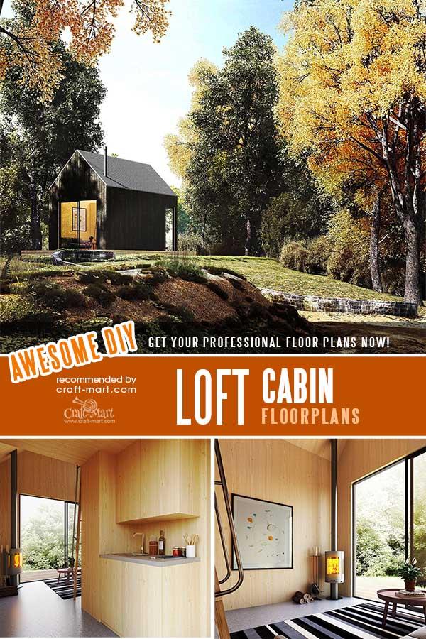 Affordable Loft Cabin Plans