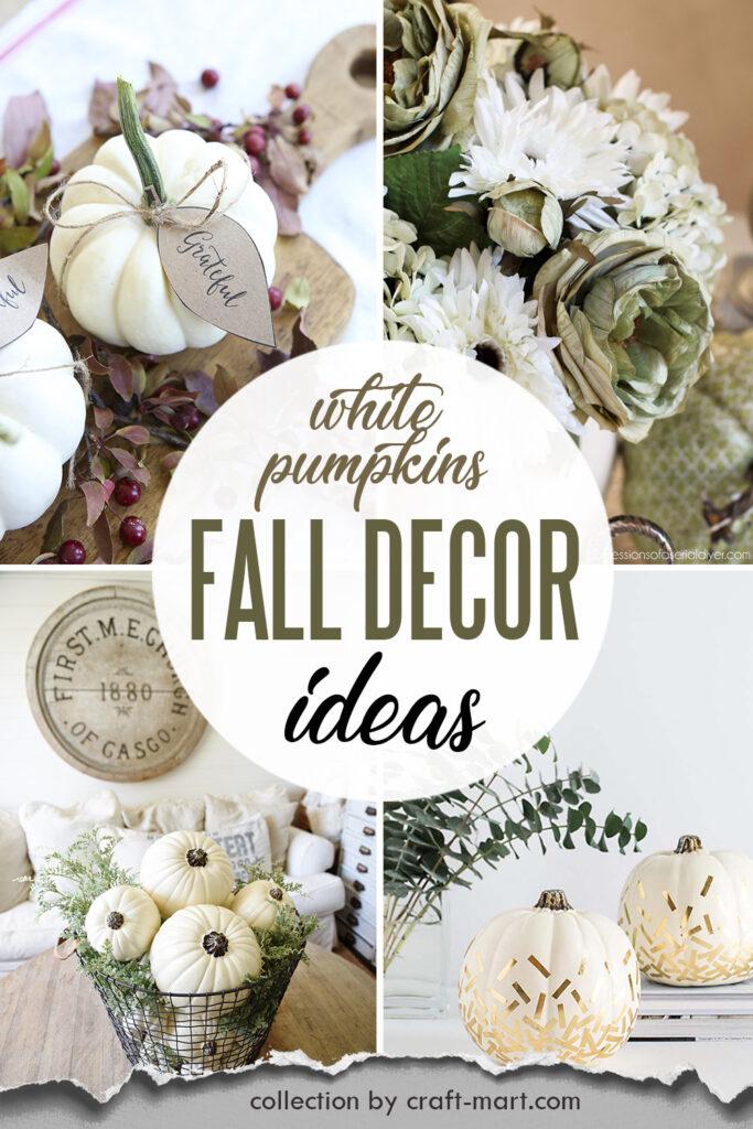 10 Quick and Easy White Pumpkin Fall Decor Ideas