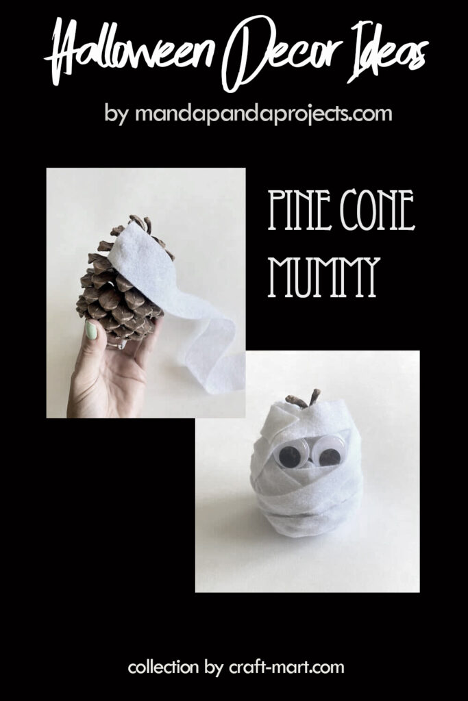 DIY Halloween decor: Pine Cone Mummy